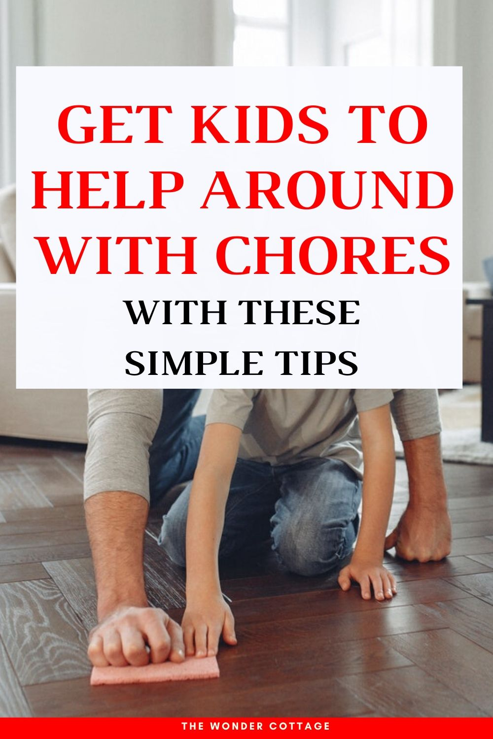 Get kids to help around with these easy tips