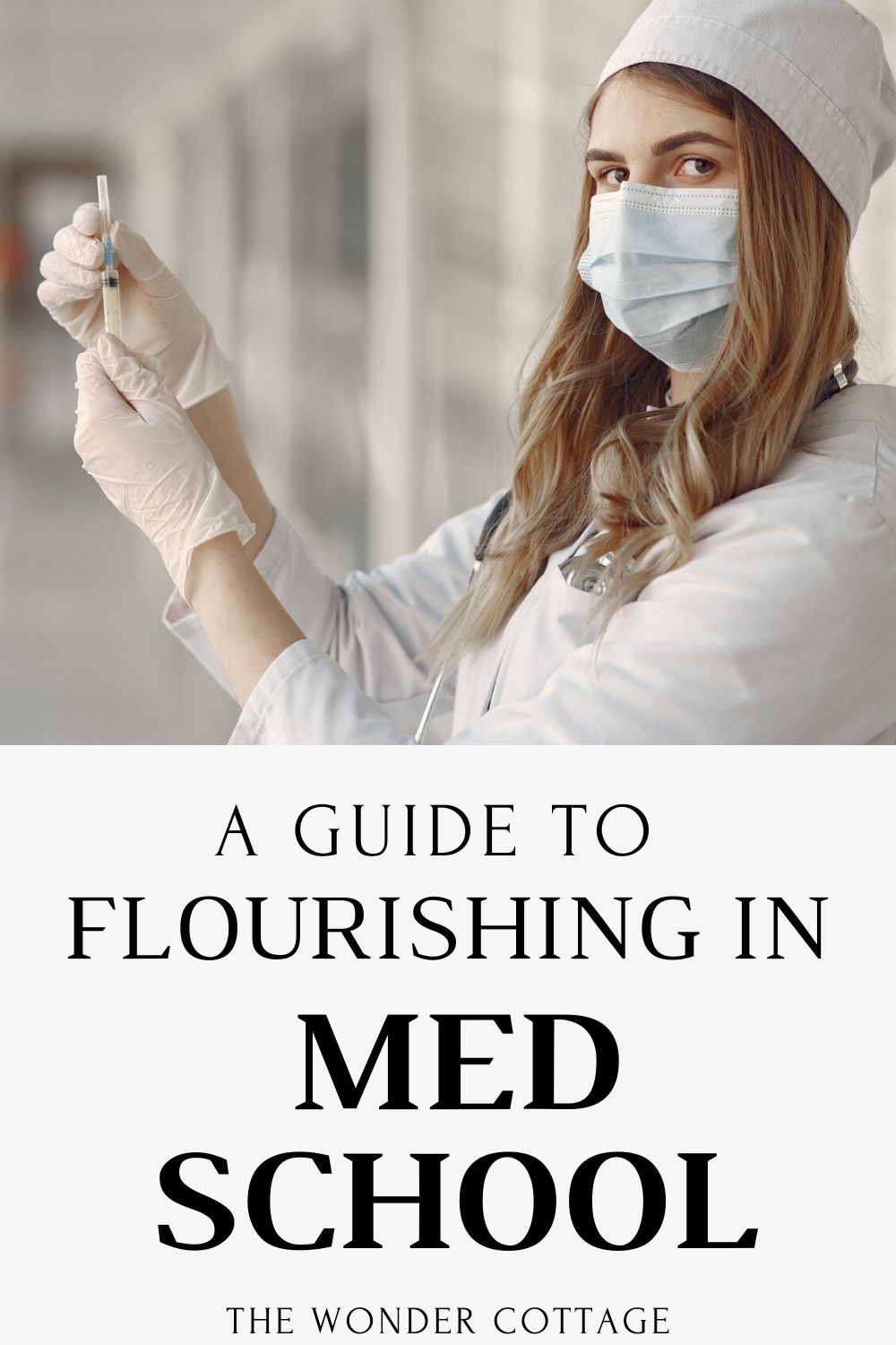 a guide to flourishing in med school