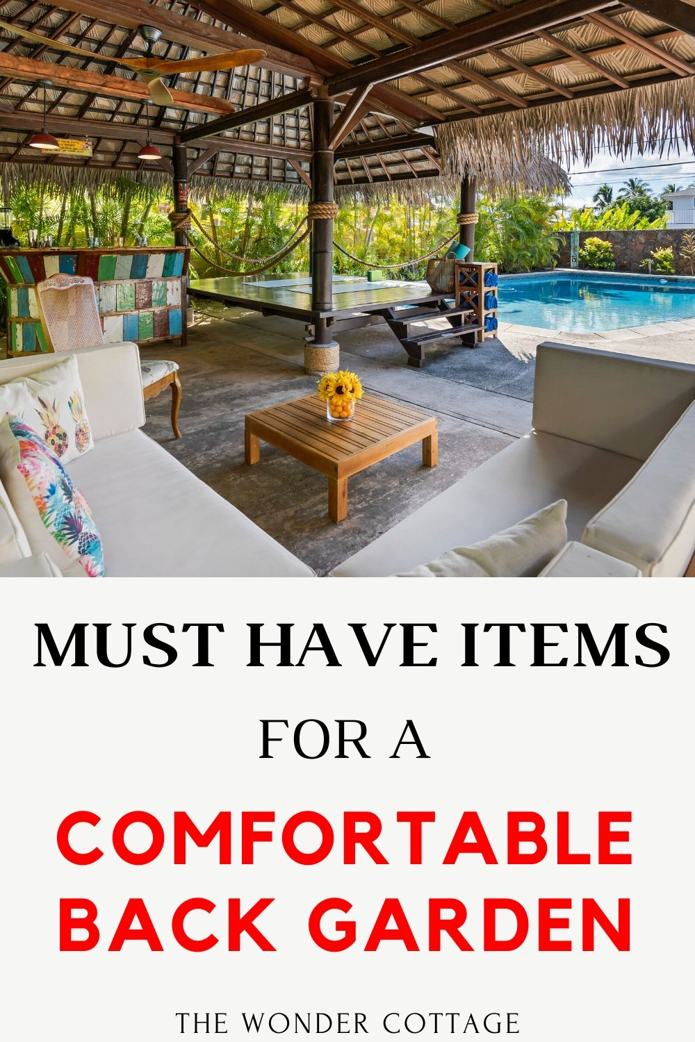 must have items for a comfortable garden