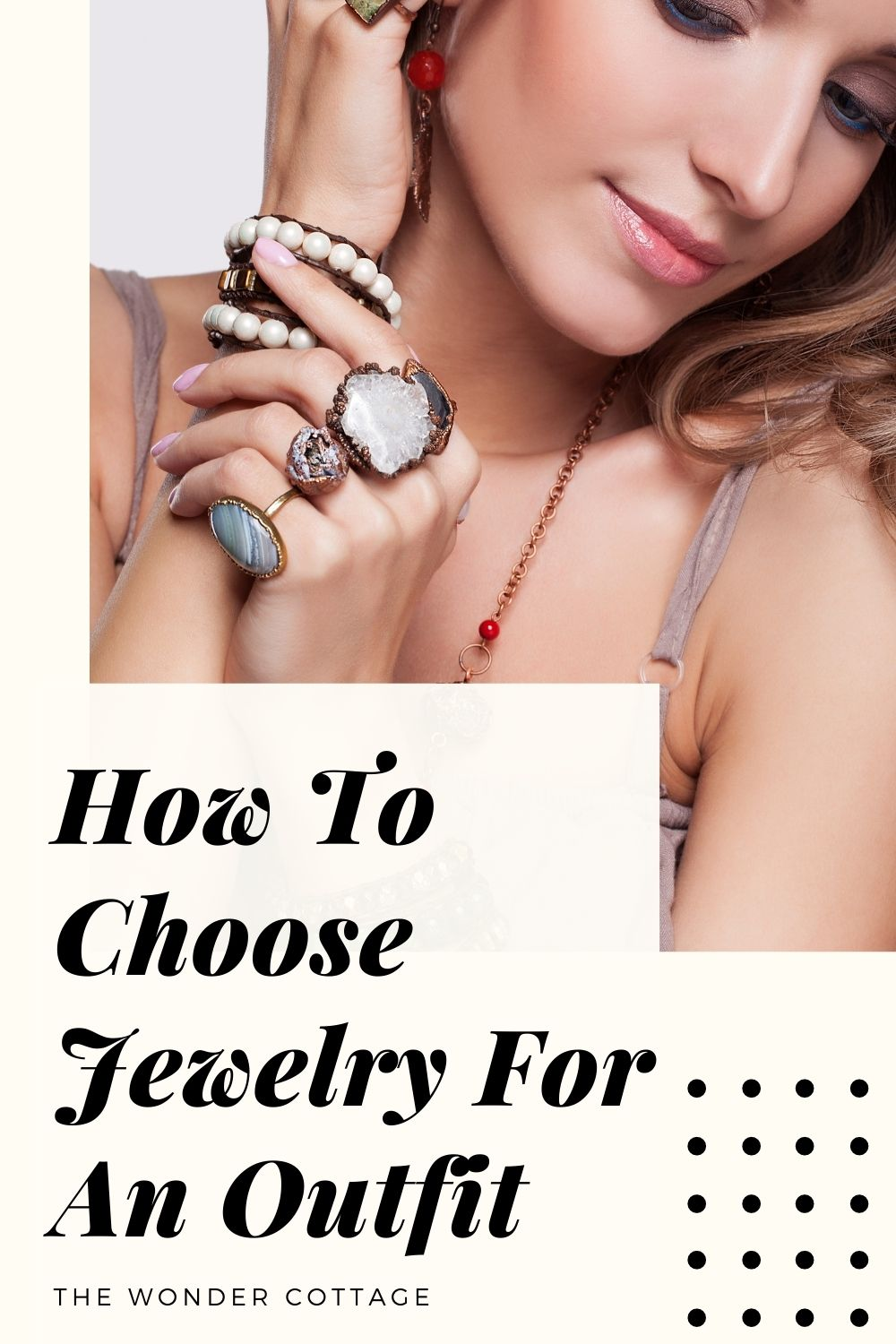 How to choose jewelry for an outfit