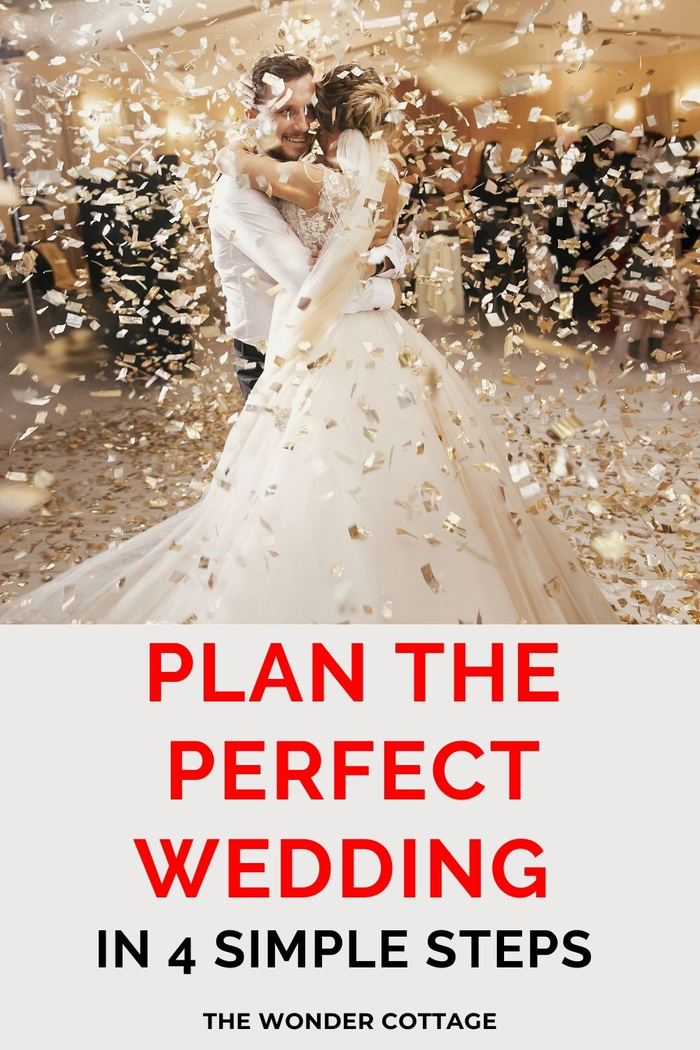 Plan the perfect wedding in 4 simple steps