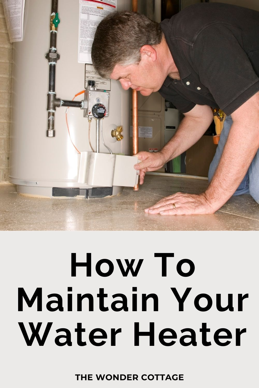 How to maintain your water heater