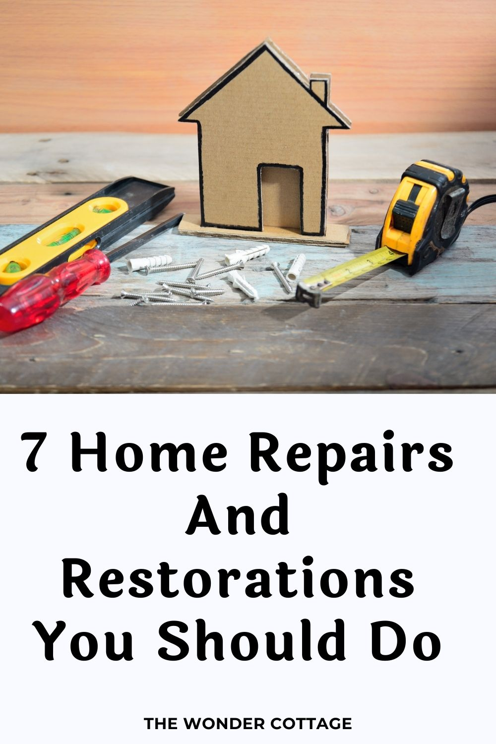 7 home repairs and restorations you should do