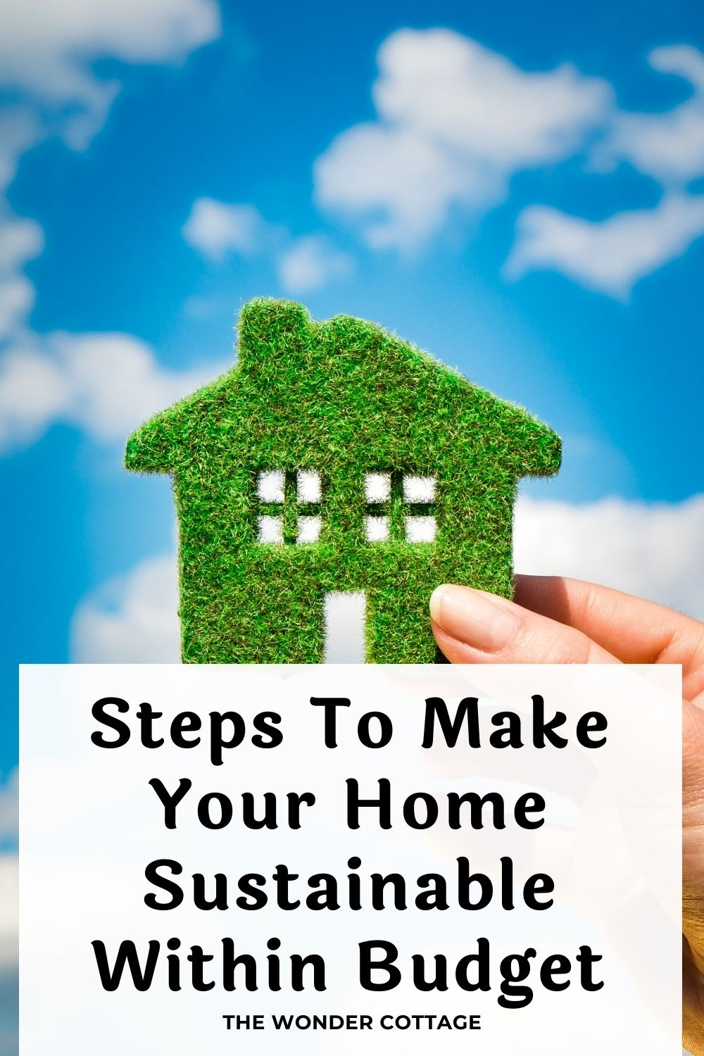 steps to make your home sustainable within budget