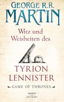Witz und Weisheiten des Tyrion Lennister von George RR Martin