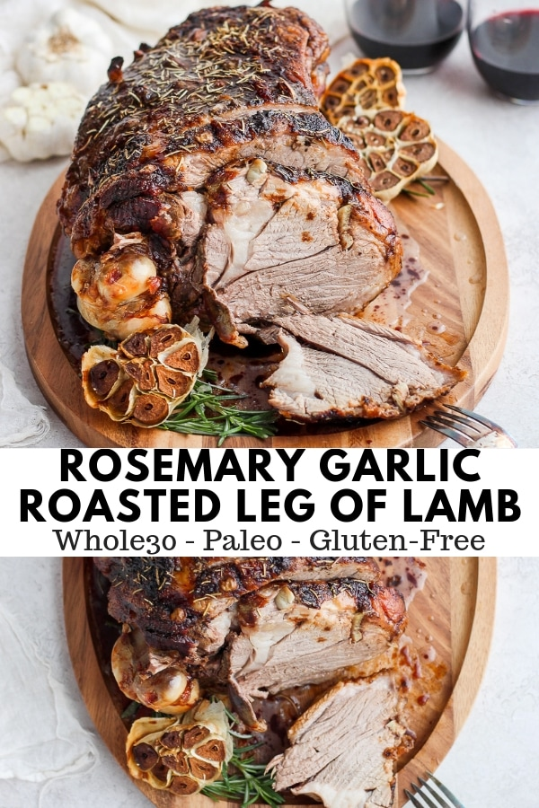 Rosemary Garlic Roasted Leg of Lamb - an absolutely delicious main dish for Christmas or Easter! So easy and always a crowd-pleaser! Paleo and Whole30 Compliant! #whole30recipes #whole30 #whole30lambrecipes #healthyeasterrecipes #easter #easterrecipes #christmas #christmasdinnerideas #healthychristmasrecipes #roastedlegoflamb #garlicroastedlamb