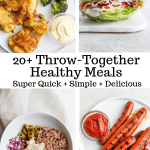 20+ Quick and Healthy Meals (Whole30 + Paleo)