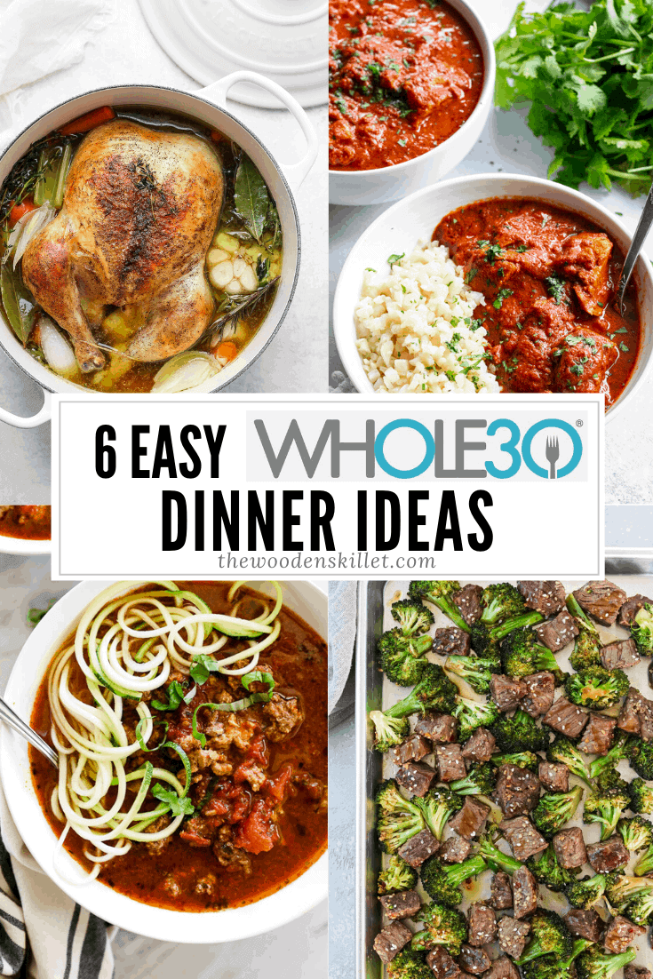 6 Whole30 Dinner Ideas The Wooden Skillet