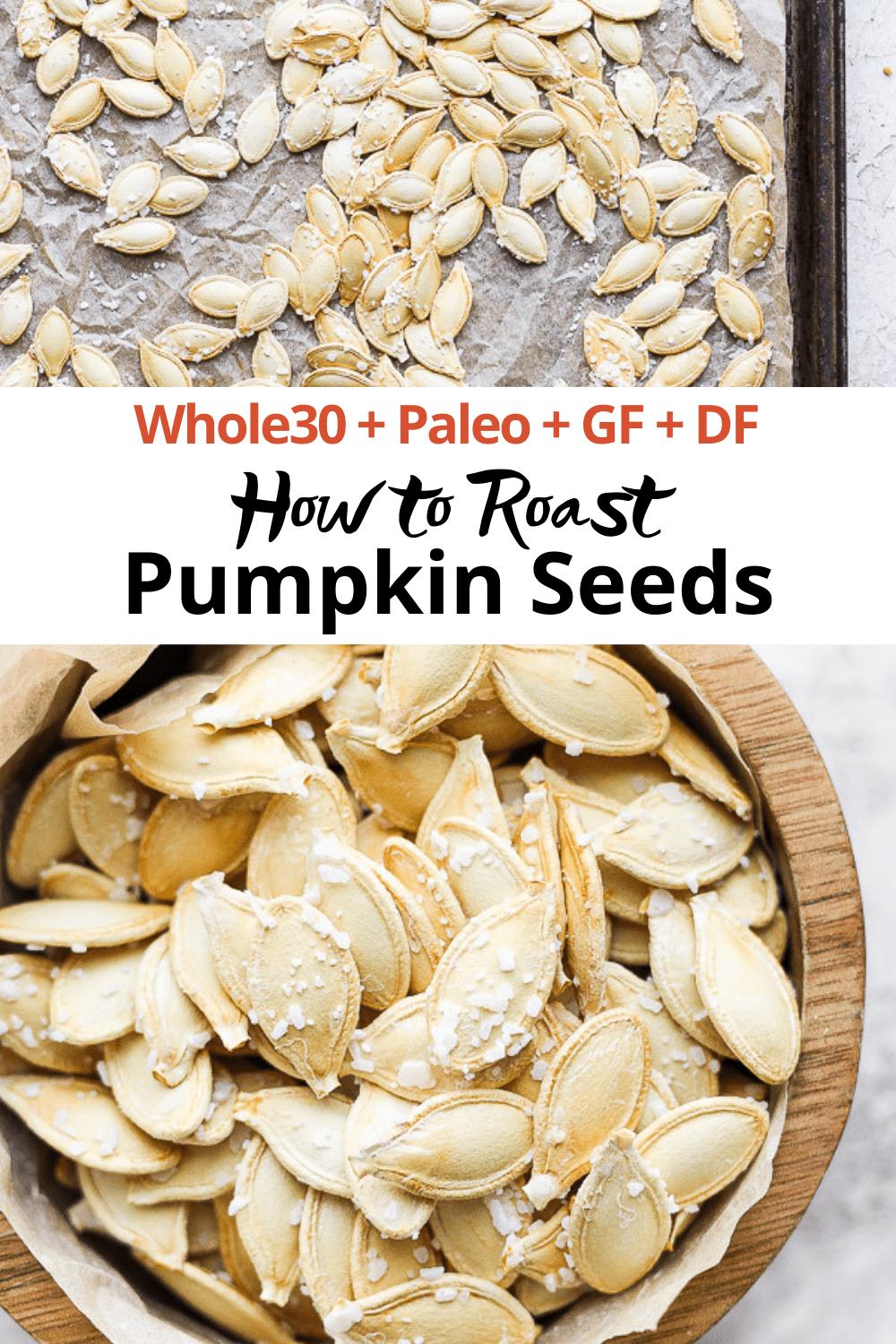 """2 pictures of roasted pumpkin seeds with salt and the text """"how to roast pumpkin seeds""""."""