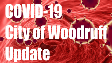 City of Woodruff Provides Update Re: COVID-19