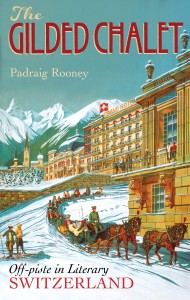 gilded chalet, Padraig Rooney cover image