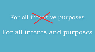 Intents and Purposes misuse
