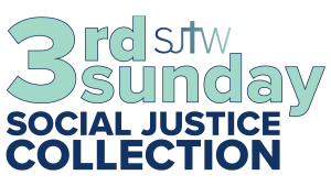 3rd Sunday Social Justice Collection