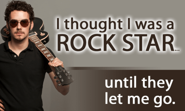 """""""I thought I was a rock star"""""""