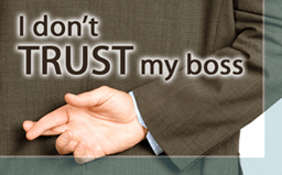 I Don't Trust My Boss
