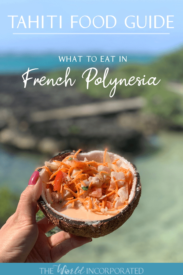 Tahiti Food Guide: What to Eat in French Polynesia pinnable image