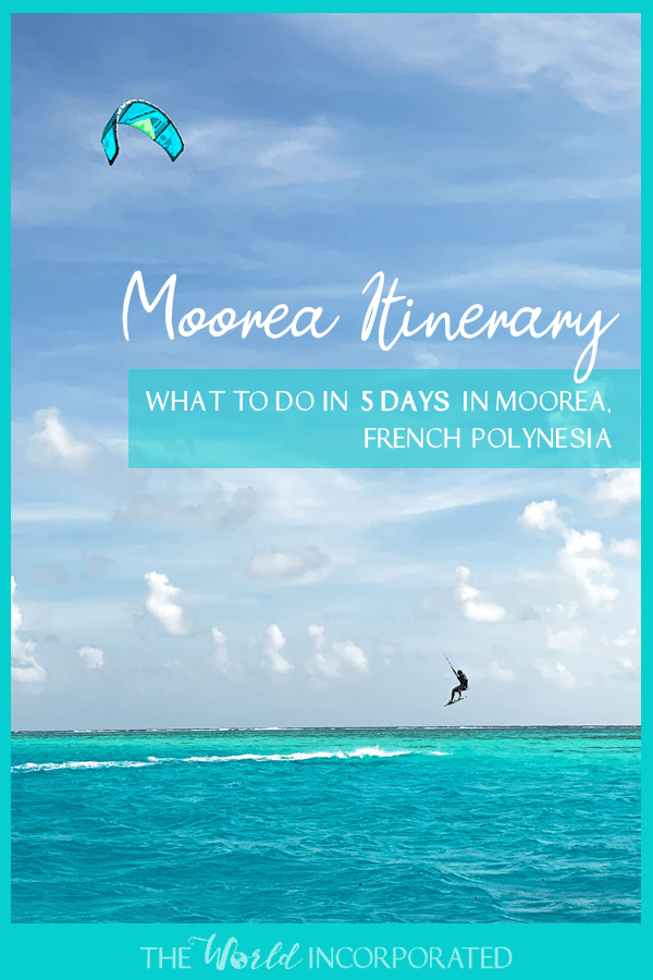 A Moorea itinerary for five days in Moorea, French Polynesia. Here are some things to do in Moorea, places to stay in Moorea, and general Moorea travel advice.
