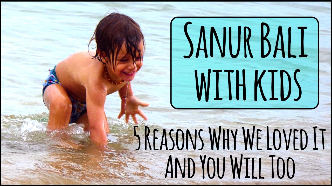 Sanur Bali with Kids
