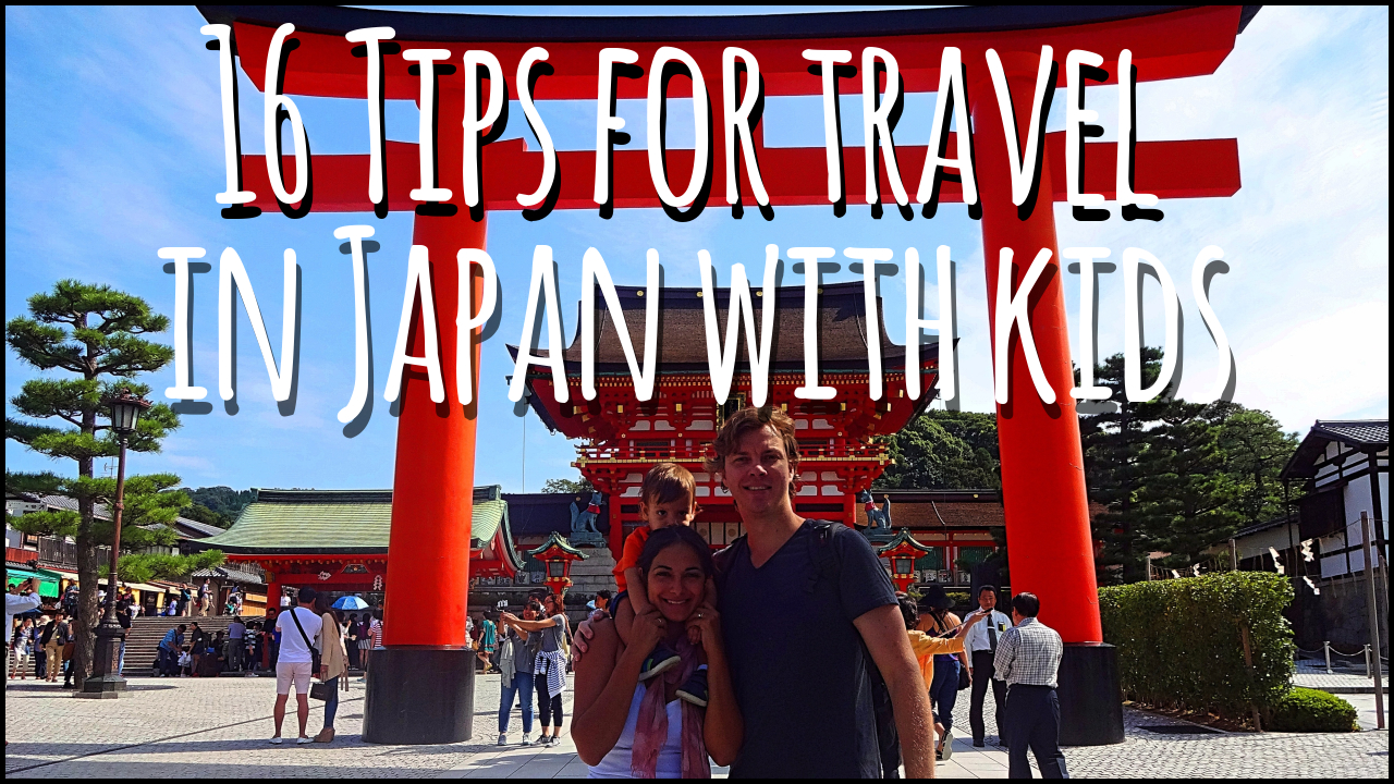16 tips Japan with kids