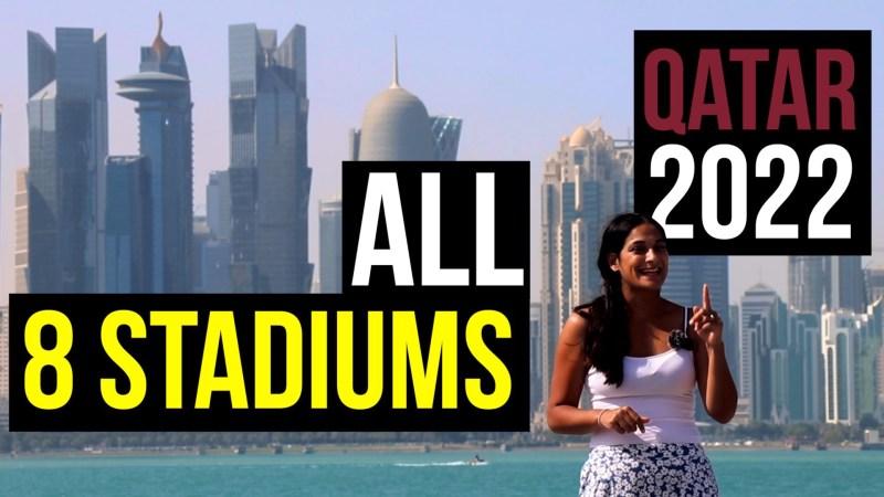 Qatar 2022 World Cup Stadiums