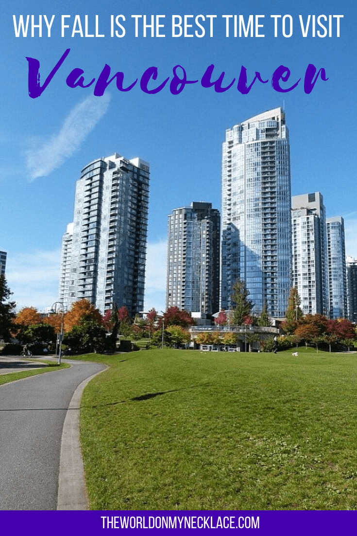 Why Fall is the Best Time to Visit Vancouver