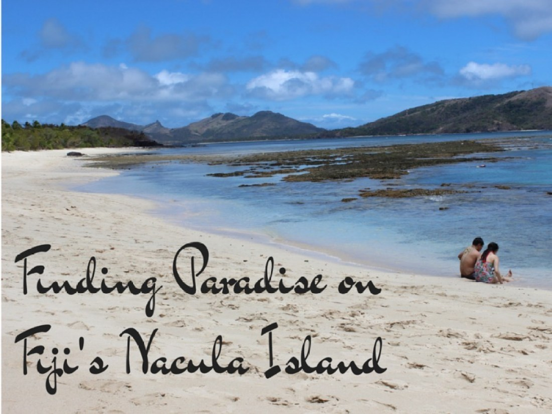 Finding Paradise on Fiji's Nacula Island | The World on my Necklace