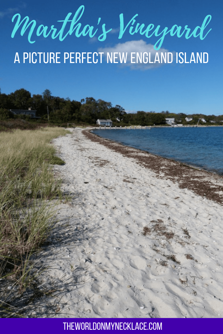 Martha's Vineyard: A Picture Perfect New England Island