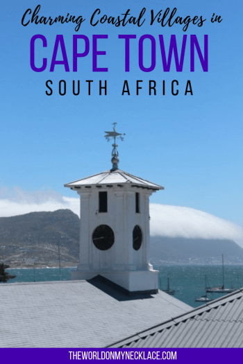 Falling for the Charming Coastal Villages in Cape Town, South Africa