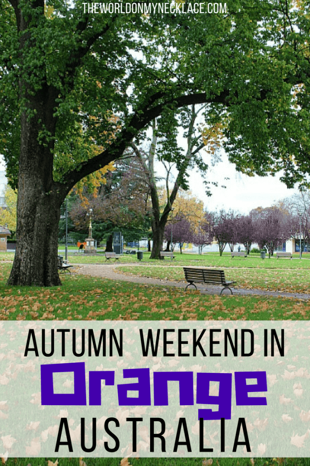 An Autumn Weekend in Orange NSW