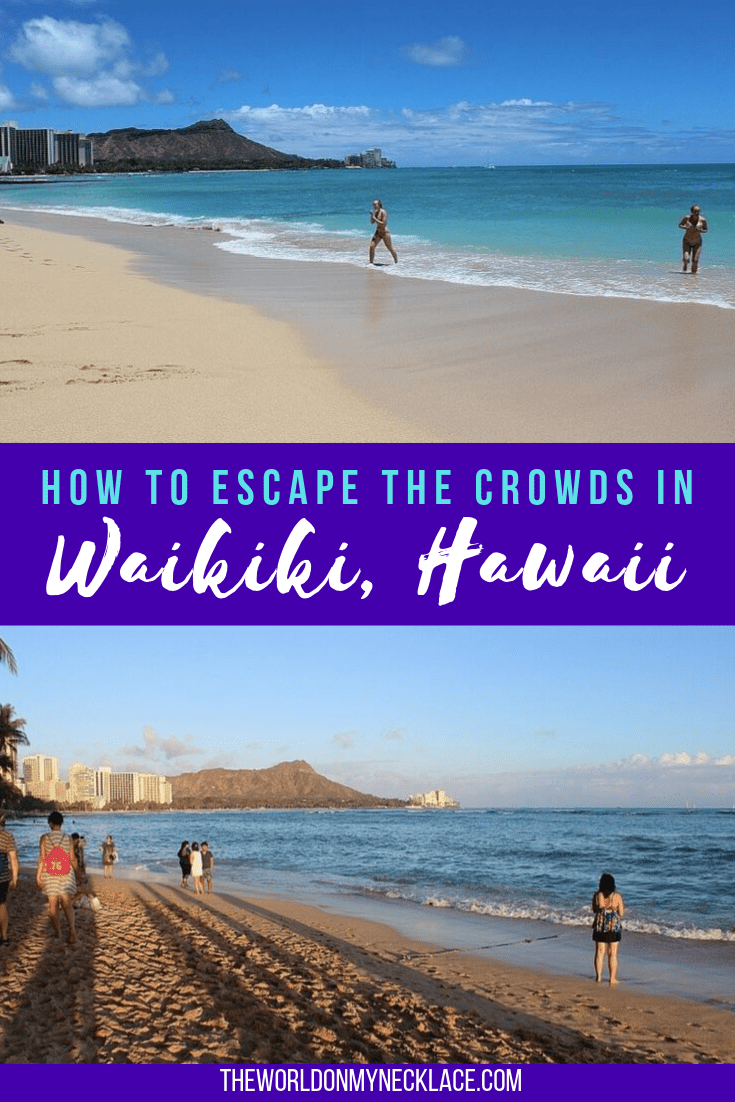 How to Escape the Crowds in Waikiki