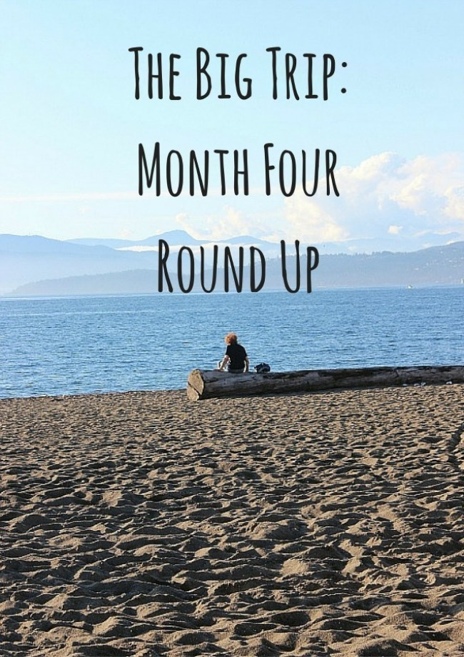 Digital Nomad Life- Month Four Round Up