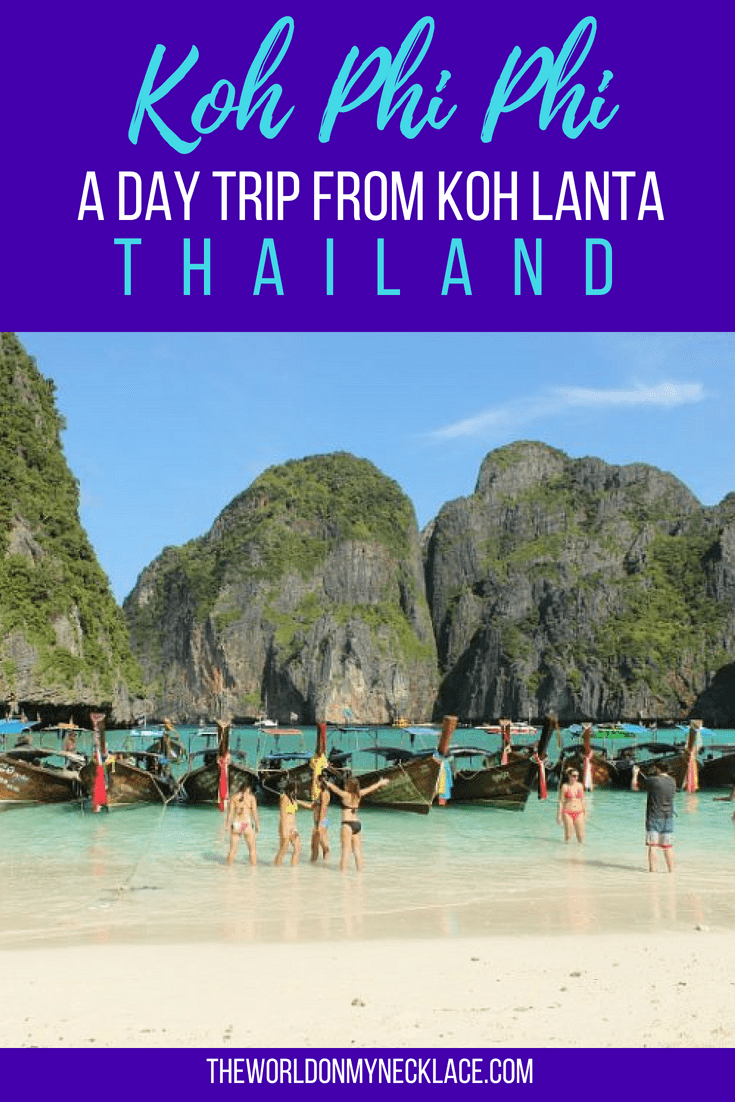 Koh Phi Phi: A Day Trip from Koh Lanta Thailand