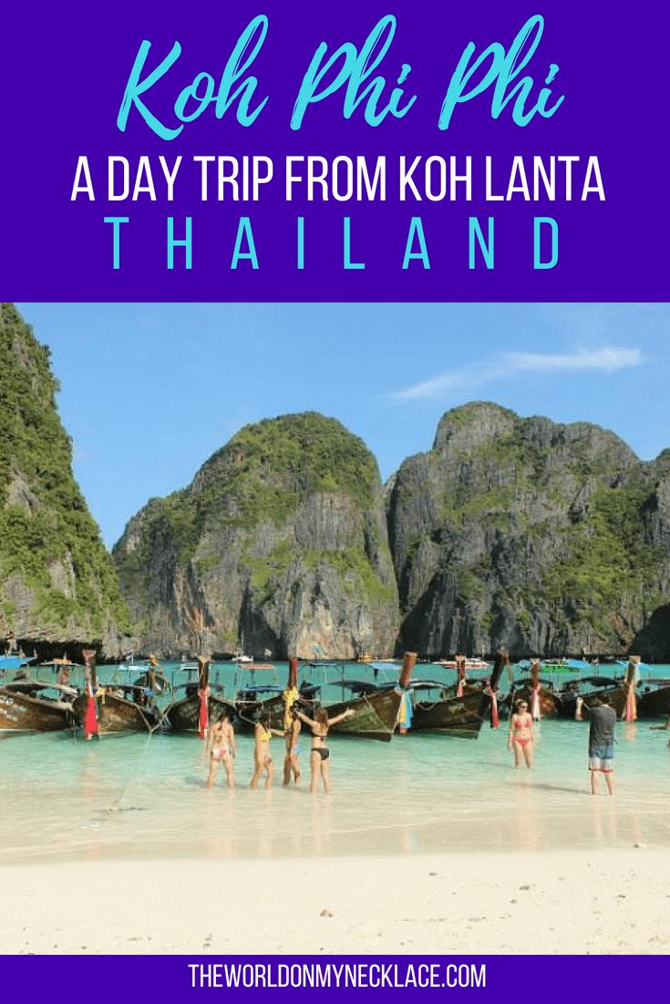 Koh Phi Phi: A Day Trip from Koh Lanta Thailand