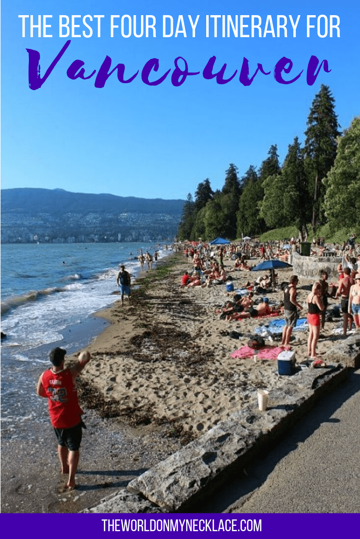 The Best Four Day Itinerary for Vancouver