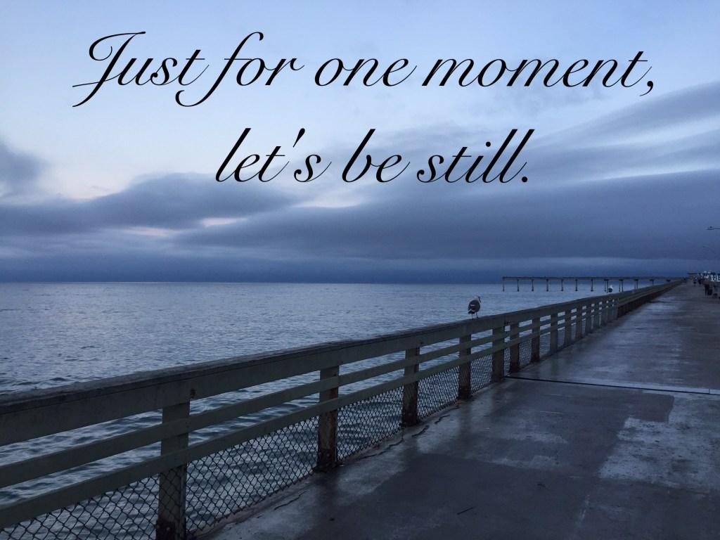 Lets Be Still