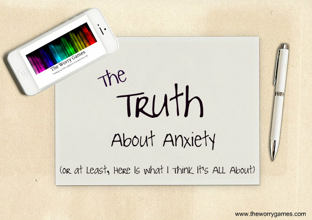 Anxiety Truth