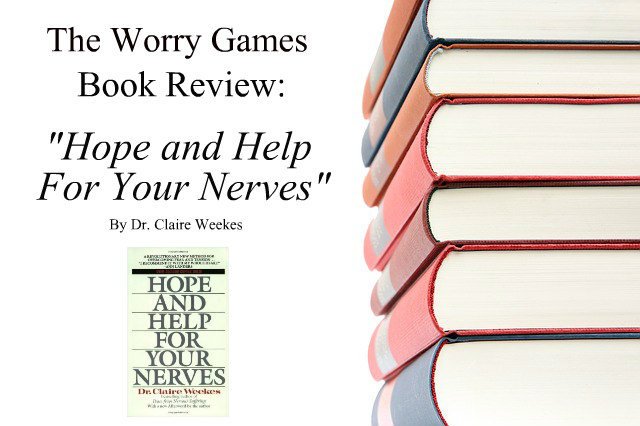 Review Hope and Help For Your Nerves Claire Weekes