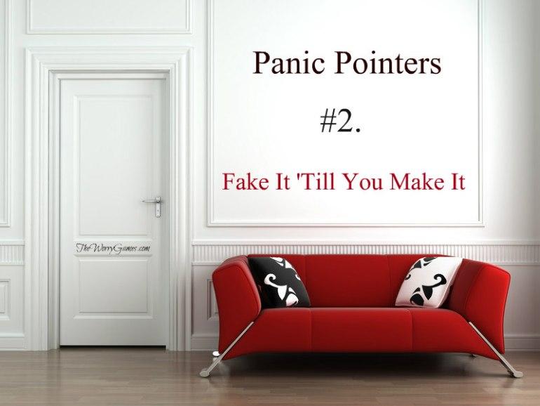 panic Fake it Till You Make it