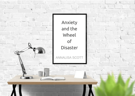 Anxiety Disaster Thinking
