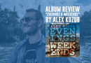 Album Review: Evenings & Weekends by Alex Kozub