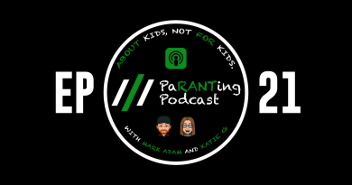 PaRANTing Podcast [Ep 21]