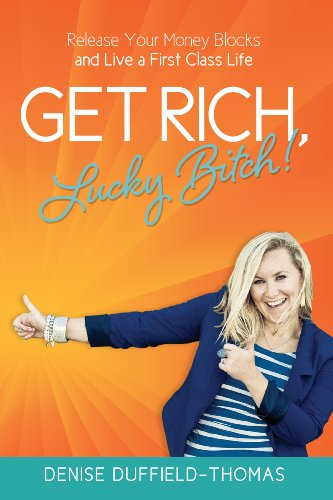 Get Rich, Lucky Bitch! Book Cover