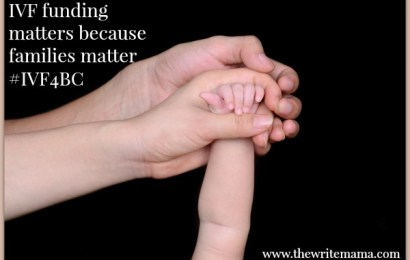 IVF Funding Matters because Families Matter #IVF4BC