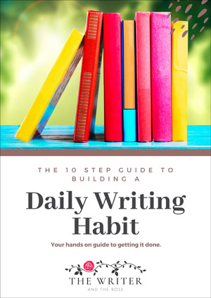 10 Step Guide To Building A Daily Writing Habit