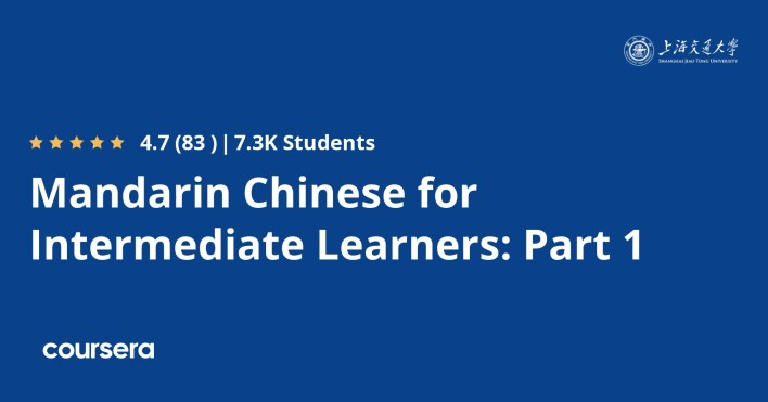 دورة Mandarin Chinese for Intermediate Learners: Part 1