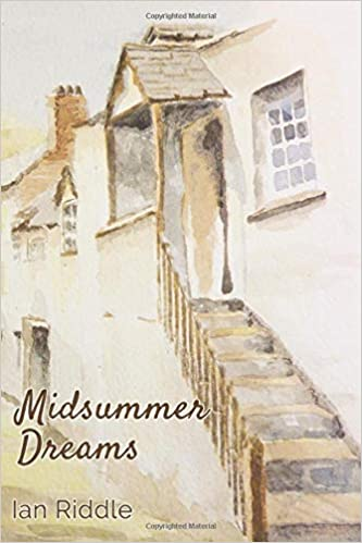 Midsummer Dreams by Ian Riddle