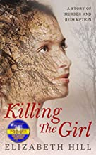 Killing the Girl by Elizabeth Hill