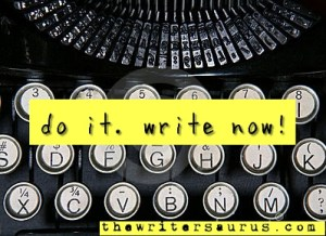 just do it write now