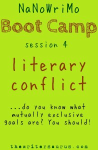NaNoWriMo Boot Camp: Literary Conflict. Essential Novel Prep. #thewritersaurus #amwriting #nanowrimo