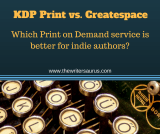 KDP Print vs. Createspace - which is better for indie authors? One author shares her experiences with both. #indiepublishing #amwriting